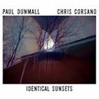 paul dunmall - chris corsano - Identical Sunsets