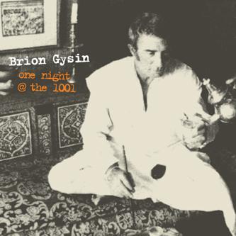brion gysin - One night @ 1001