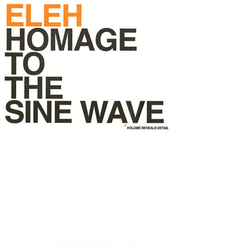 HOMAGE TO THE SINE WAVE