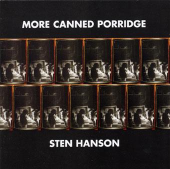 sten hanson - More Canned porridge
