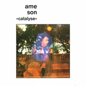 ame son - Catalyse