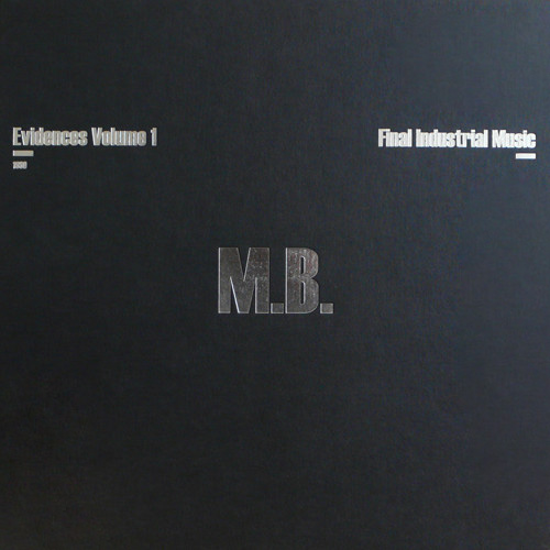 Evidences Vol.1 - Final Industrial Music 1980