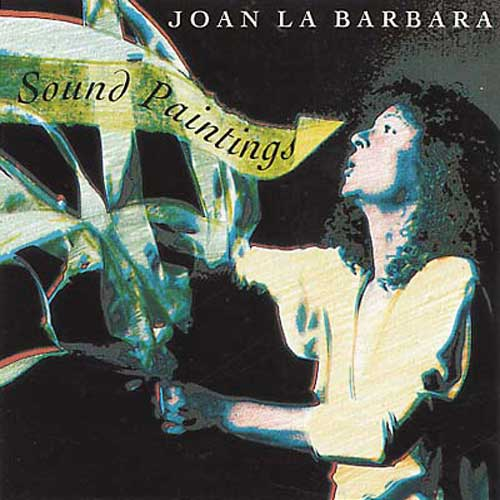 joan la barbara - SOUND PAINTINGS