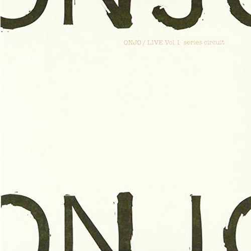 onjo - Live Vol. 1 Series Circuit
