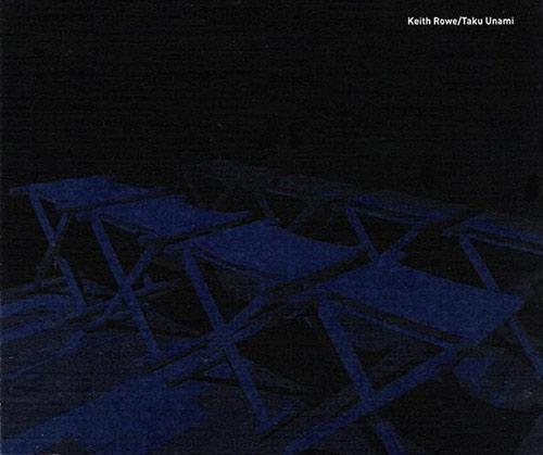 Keith Rowe - Taku Unami