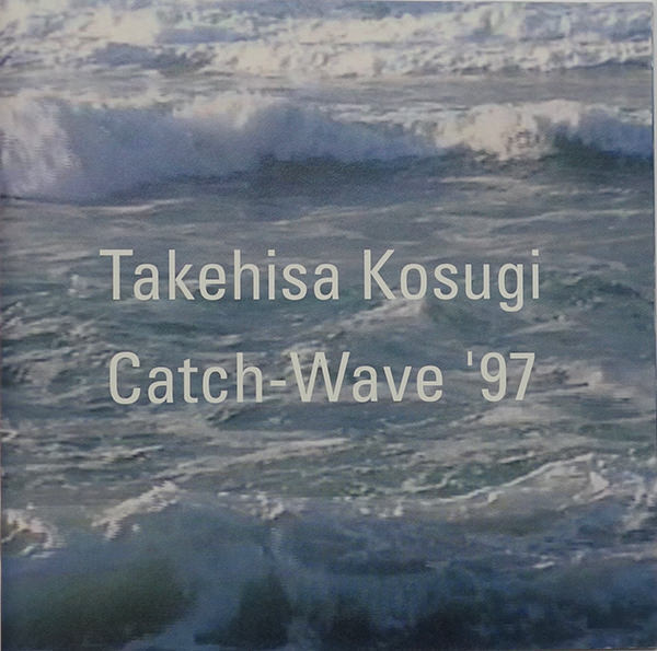 CATCH-WAVE 97