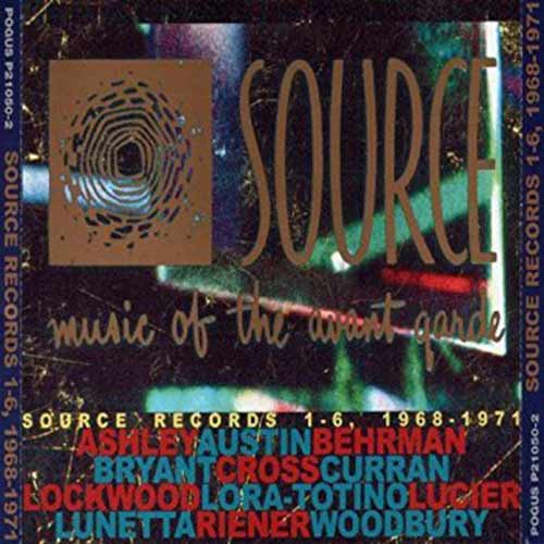 various - Source Records 1-6 Music Of The Avant-Garde, 1968-1971