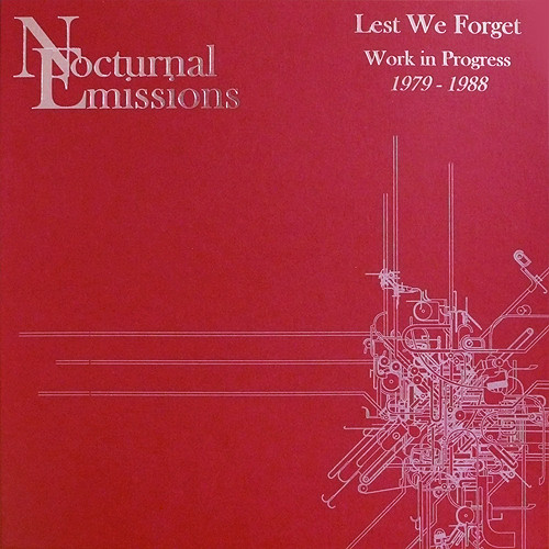LEST WE FORGET - WORK IN PROGRESS 1979-1988