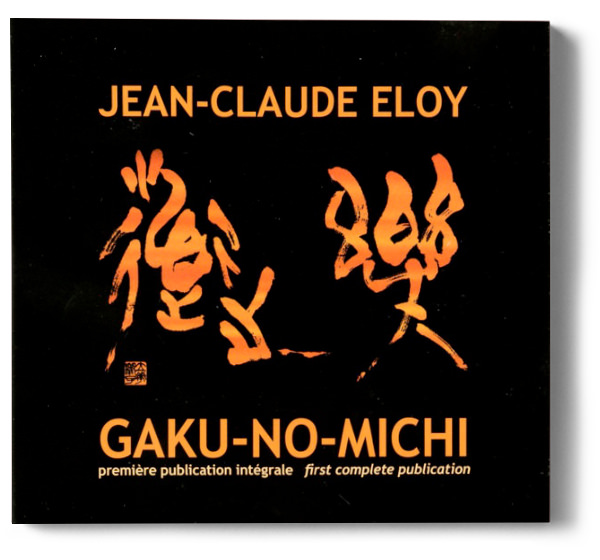 jean-claude eloy - Gaku-No-Michi (1977-78)