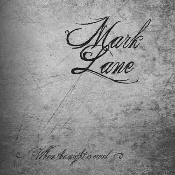 mark lane - When the night is Cruel (1979-1988) 2LP