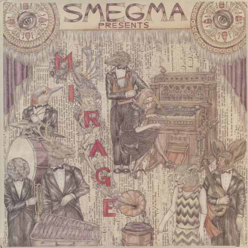 smegma - Mirage (Lp)