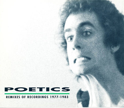 the poetics - The Poetics: Remixes of Recordings 1977 to 1983