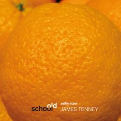 (Old school) James Tenney