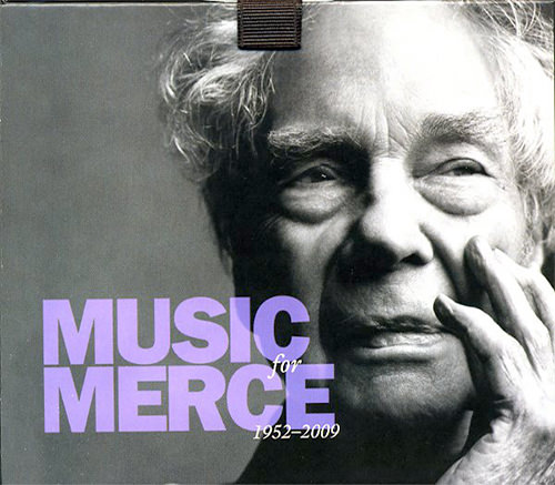 MUSIC FOR MERCE (1952-2009)