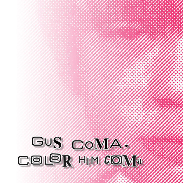Color Him Coma (2Cd)