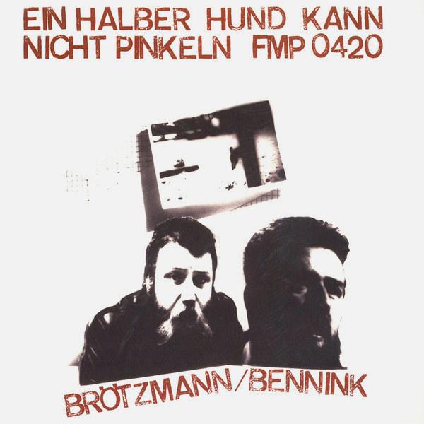 EIN HALBER HUND KANN NICHT PINKELN (LP)