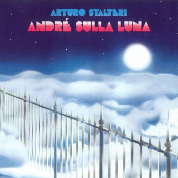 arturo stalteri - Andre sulla luna