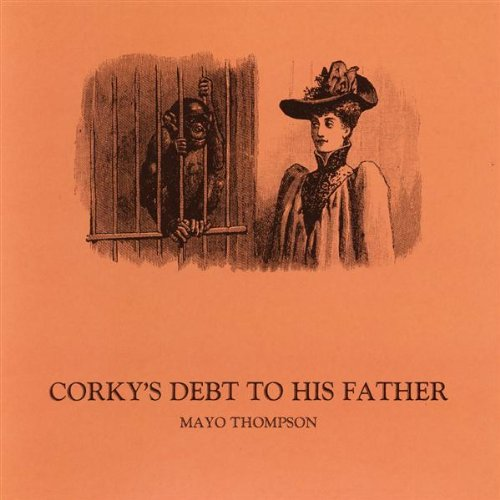 CORKY'S DEBT TO HIS FATHER (LP + 7