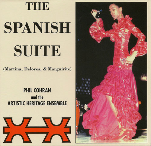 philip cohran & the artistic heritage ensemble - The Spanish Suite