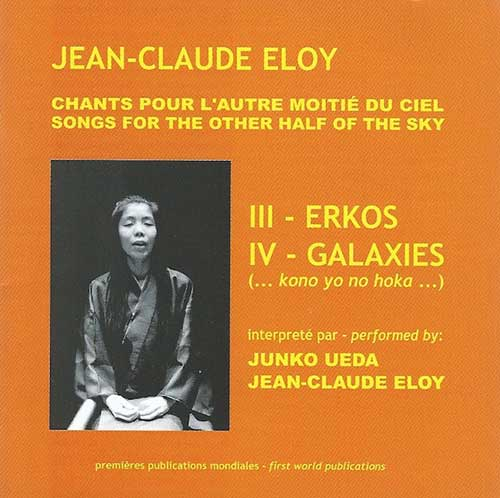 ERKOS / GALAXIES (CHANTS POUR L'AUTRE MOITIE DU CIEL PART I