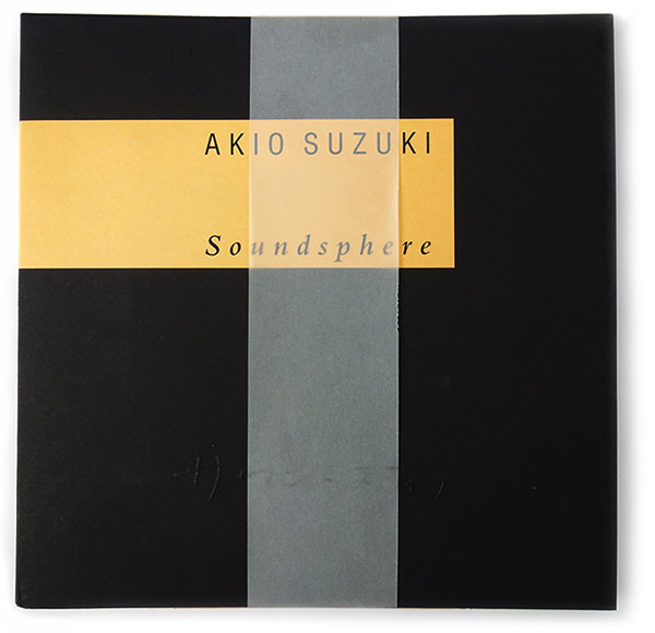 akio suzuki - Soundsphere (Book + Cd)