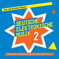 DEUTSCHE ELEKTRONISCHE MUSIK 2: EXPERIMENTAL GERMAN ROCK AND ELE