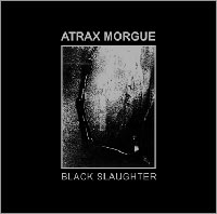 atrax morgue - Black Slaughter