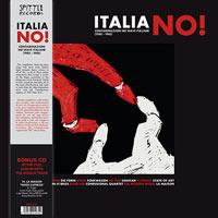 ITALIA NO! CONTAMINAZIONI NO WAVE ITALIANE 1980-1985