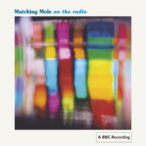 matching mole - On The Radio