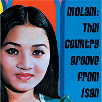 MOLAM: THAI COUNTRY GROOVE FROM ISAN