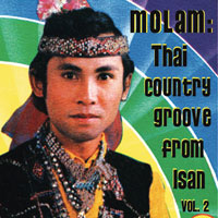 MOLAM: THAI COUNTRY GROOVE FROM ISAN VOL. 2