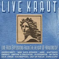 Live Kraut: Live Rock Explosions from the Heyday of Krautrock