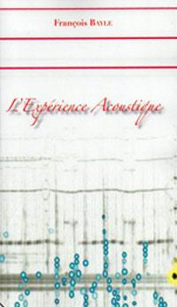 L'experience acoustique