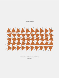 A SELECTION OF ELECTROACOUSTIC WORKS 1964 - 1977