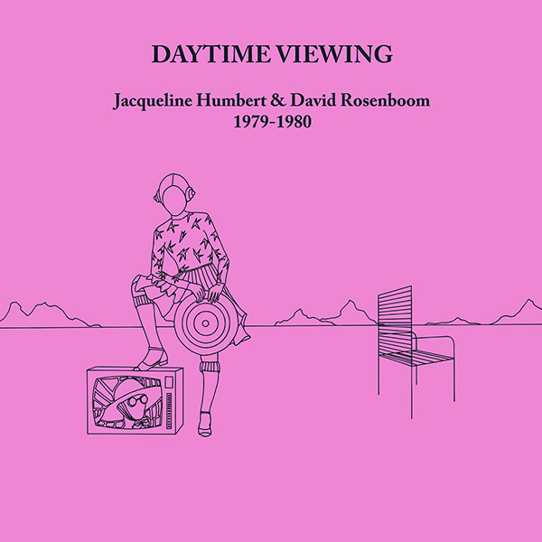 jacqueline humbert - david rosenboom - Daytime viewing
