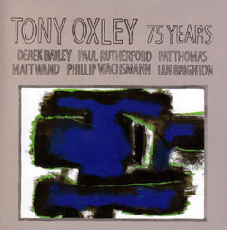 tony oxley - A Birthday Tribute - 75 Years