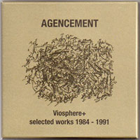 VIOSPHERE+ SELECTED WORKS 1984-1991