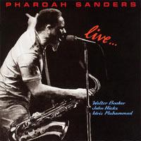 pharoah sanders  - Live...