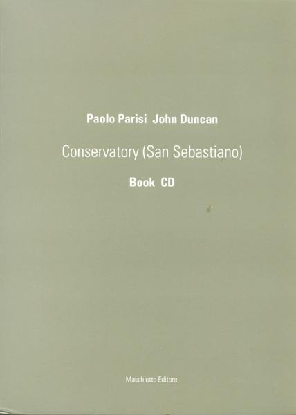 CONSERVATORY (SAN SEBASTIANO)