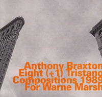 Eight (+3) Tristano Compositions 1989 - For Warne Marsh