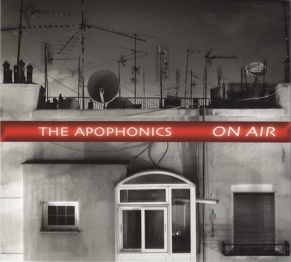 the apophonics - On air
