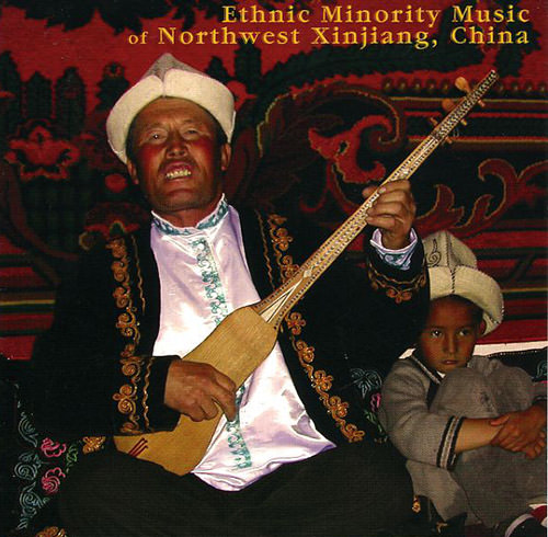 Ethnic Minority Music Of Northwest Xinjiang, China