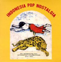 INDONESIA POP NOSTALGIA - PAN-INDONESIAN POP, FOLK, INSTRUMENTAL