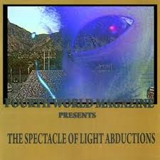 THE SPECTACLE OF LIGHT ABDUCTIONS