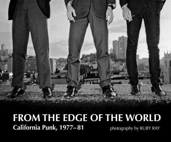 From the edge of the world: California Punk, 1977-81