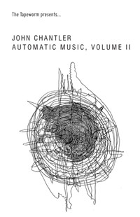 john chantler - Automatic Music, Volume II