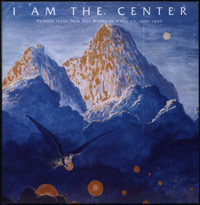 I am the Center: private issue new age music in America 1950-90