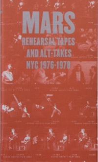 REHEARSAL TAPES AND ALT. TAKES NYC 1976-1978