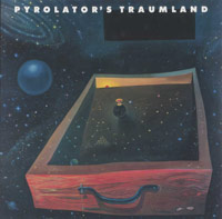 pyrolator - Pyrolator's Traumland