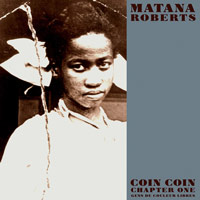 matana roberts  - Coin coin chapter one: Gens de couleur libres